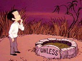 """""""Unless"""""""