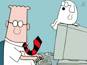 Dilbert is good at what he does, but clueless outside of it.